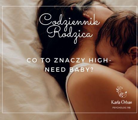 Co to znaczy high-need baby?