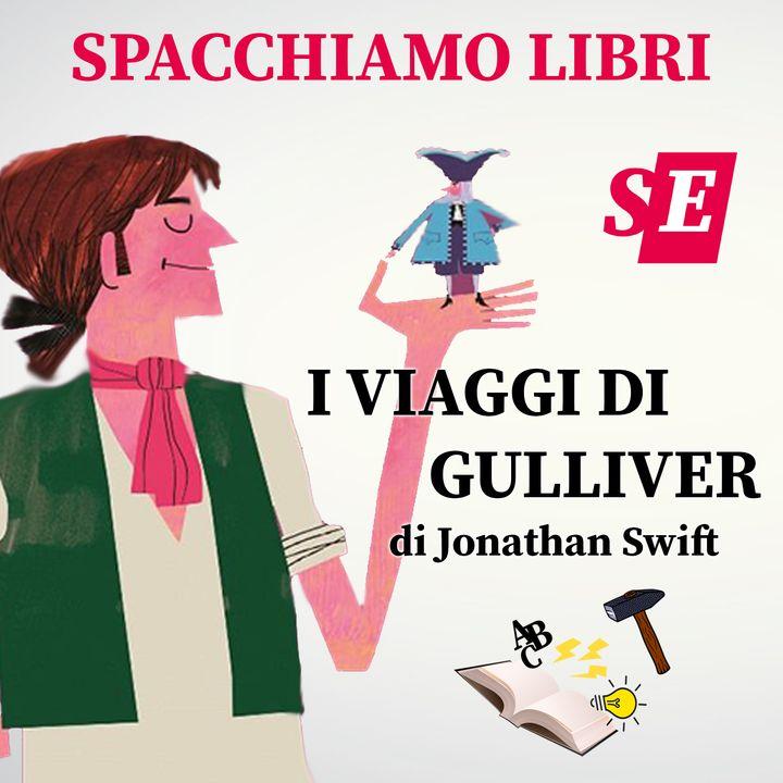 Spacchiamo... I viaggi di Gulliver, con Carlo Martigli