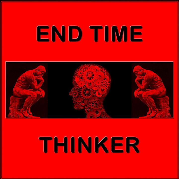 End Time Thinker