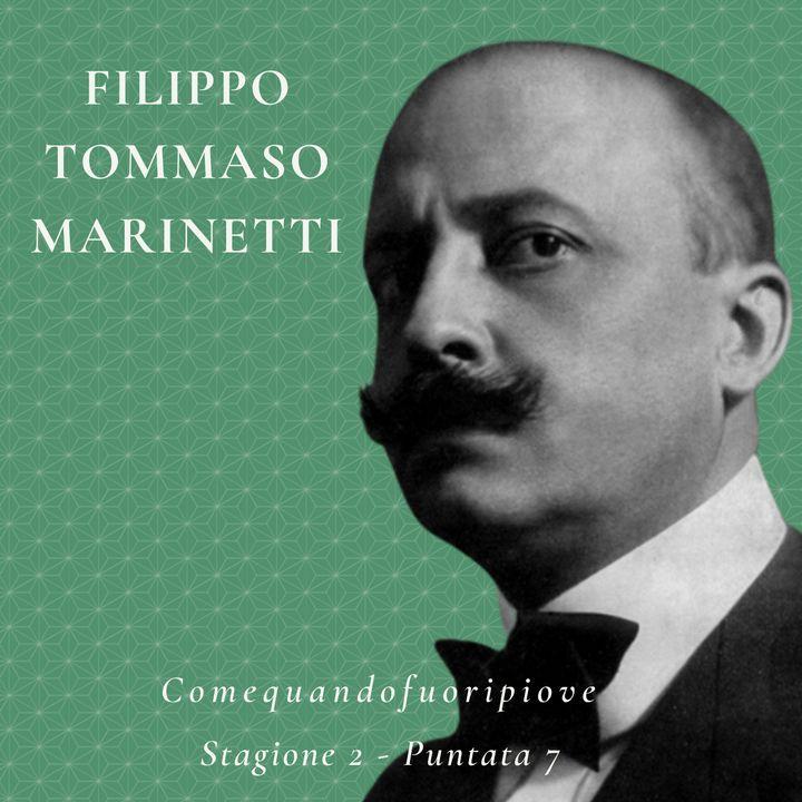 Filippo Tommaso Marinetti - Comequandofuoripiove #7