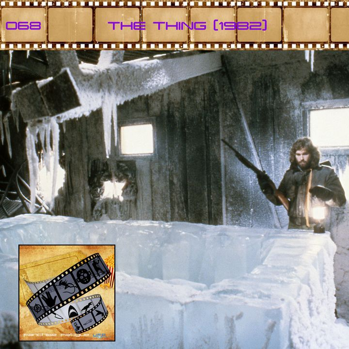 FF: 068: The Thing (1982)