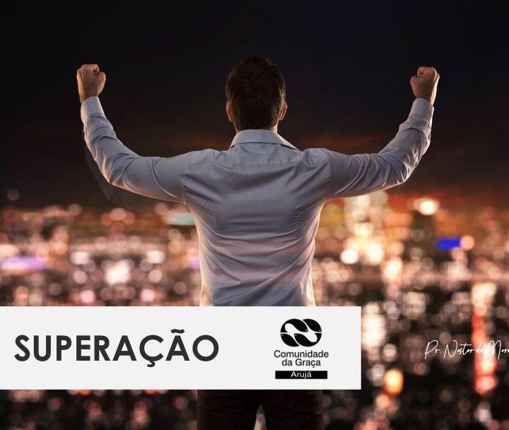 SUPERAÇÃO - SOMOS ESCOLHIDOS