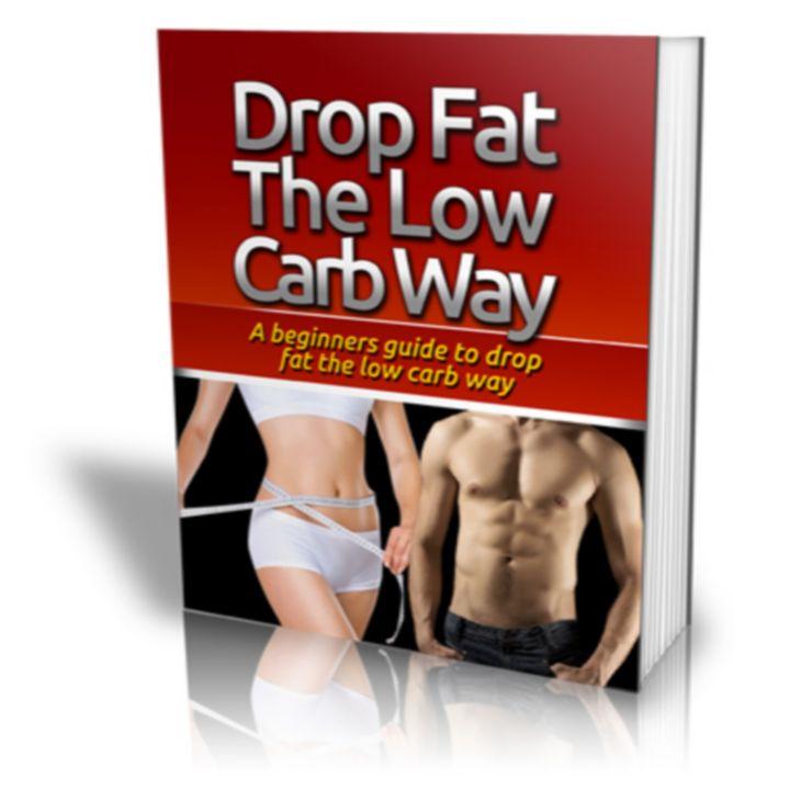 Drop Fat The Low Carb Way 1