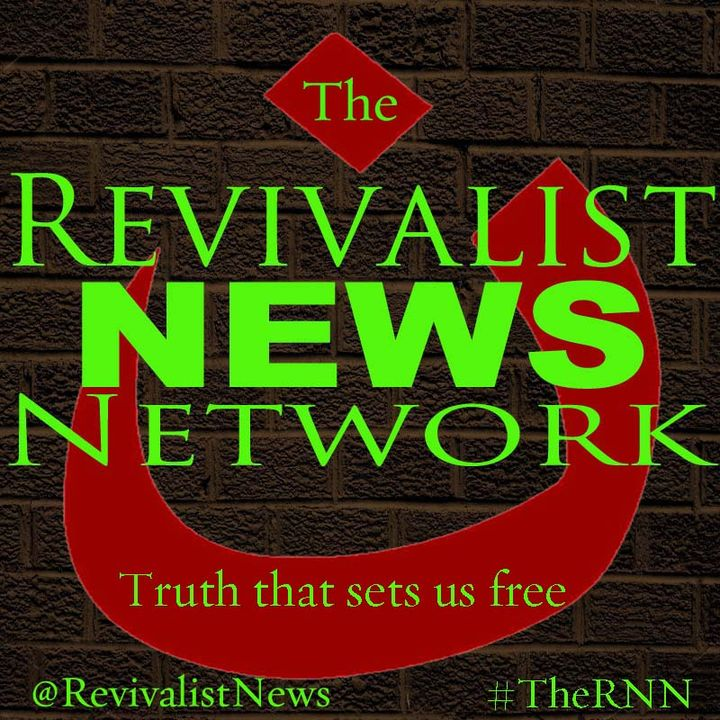 #TheRNN The Revivalist News Network, S1, E3