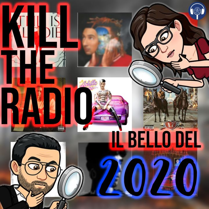 Kill The Radio 2 - Il bello del 2020
