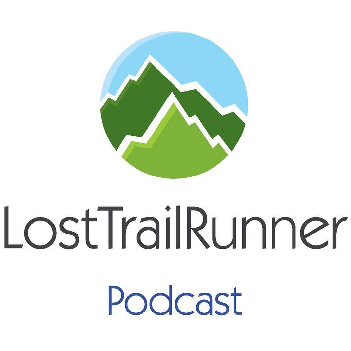 LostTrailRunner Podcast Episode 97