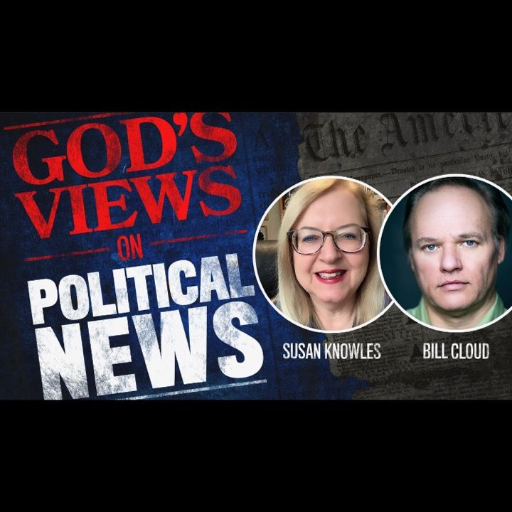 God's Views On Political News for 11-5-2019