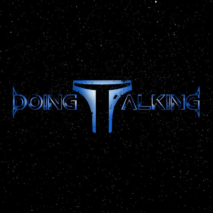 Doing Talking: A Star Wars Podcast