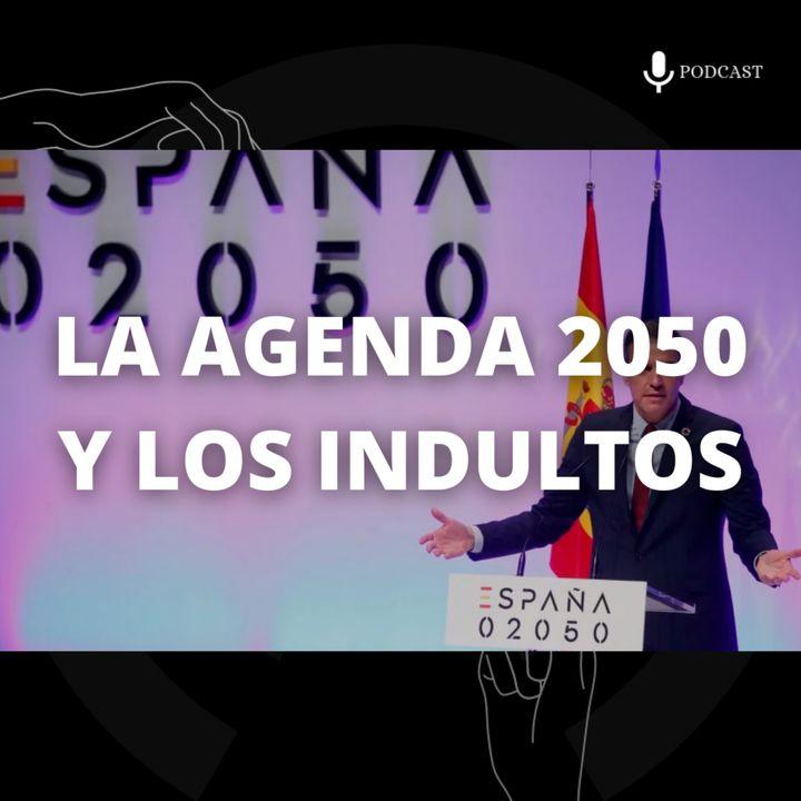 16. La Agenda 2050 y los indultos