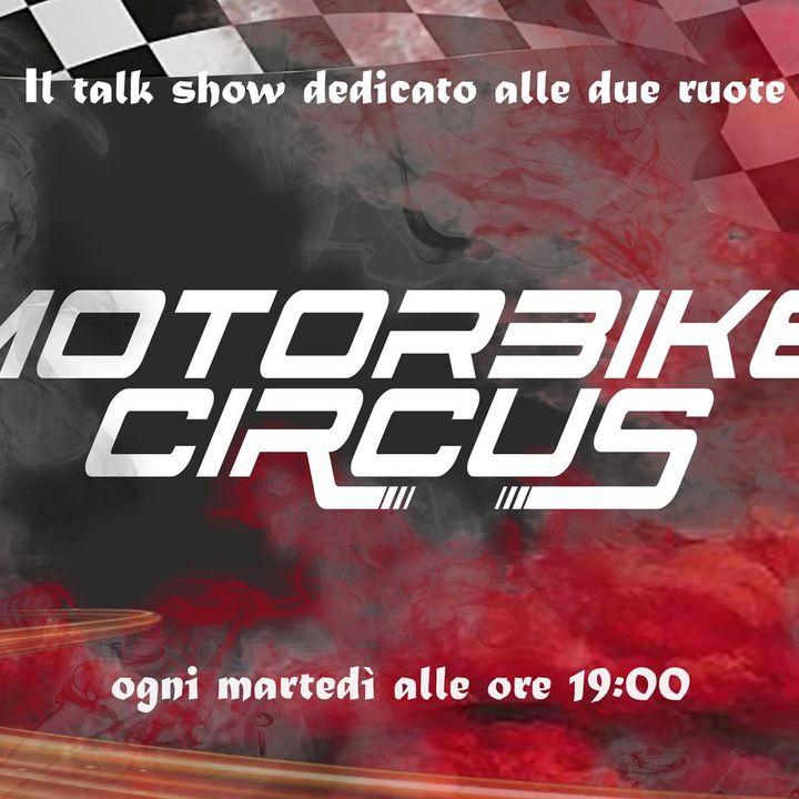 LIVE con Samuele Cavalieri, Roberto Rolfo e Marco Selvetti | Motorbike Circus - Puntata 258