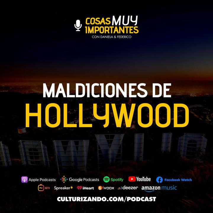 E14 • Maldiciones de Hollywood • Cosas muy Importantes • Culturizando