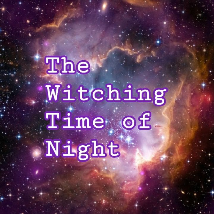 The Witching Time Of Night