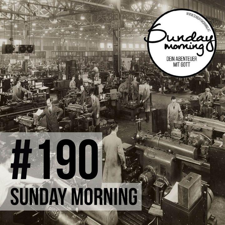 GOTT UND DIE WIRTSCHAFT | Sunday Morning #190