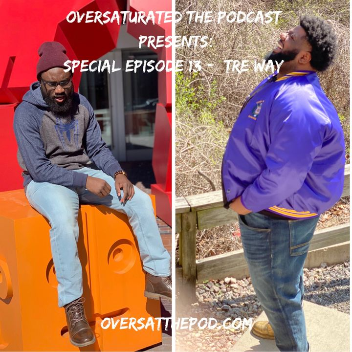 Special Episode 13 - Tre Way