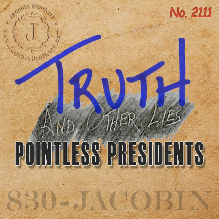 Pointless Presidents / T^OL2111