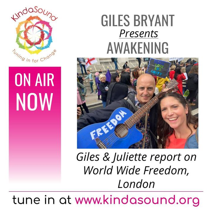 The Freedom Rally in London (May 2021)   Awakening with Giles & Juliette Bryant