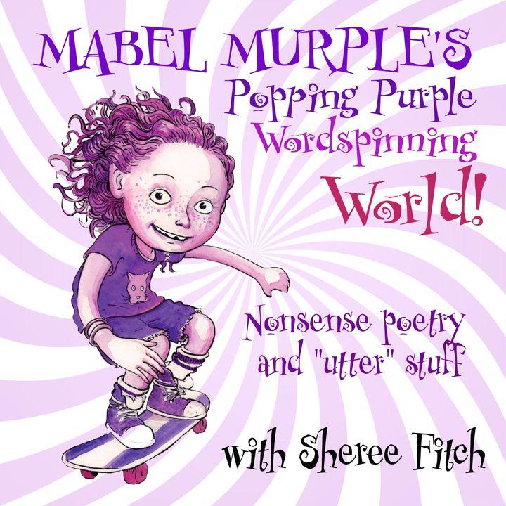 Mabel Murple's Word-Spinning World