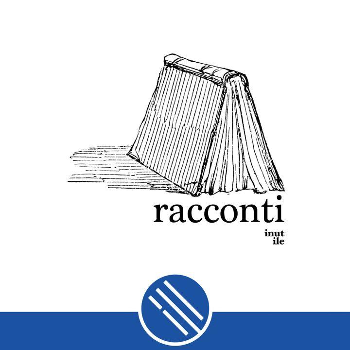 Racconti (un podcast inutile)