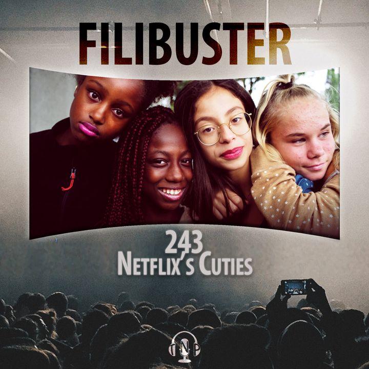 243 - Netflix's 'Cuties'