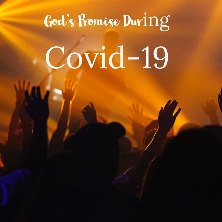 God's promise During Covid-19| We Worship Despite Covid-19