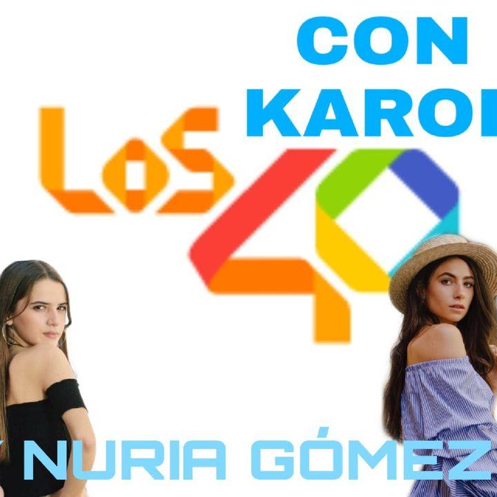 Los 40 Con Karol Y Nuria Gómez