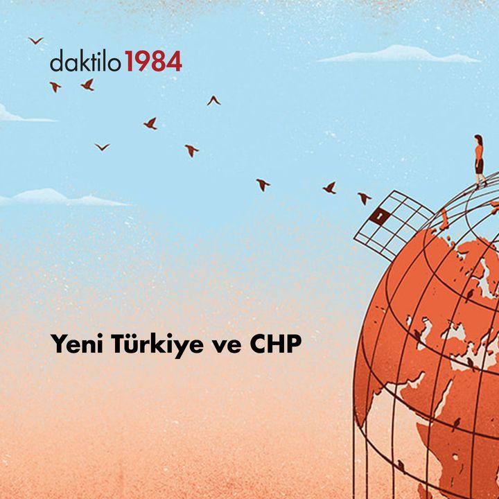 Yeni Türkiye ve CHP | Utku Öz & Nazlıcan Kanmaz & Barış Ertürk | Açık Toplum 16