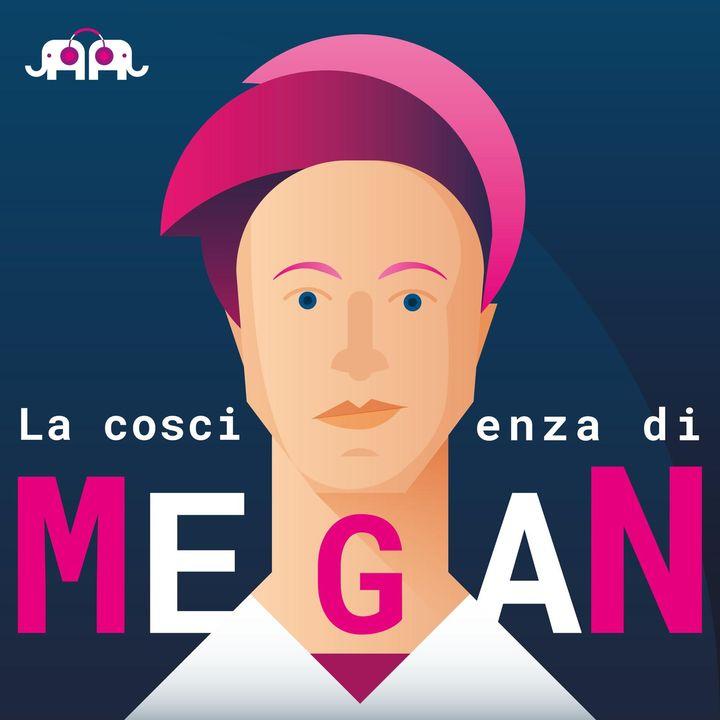 La coscienza di Megan - parte 2: Coming Out