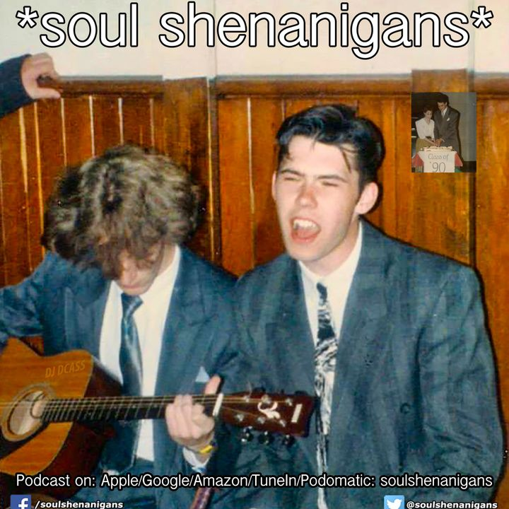 Episode 603: EP 603 ::: Soul Shenanigans ::: 2021 St Louis Kiltimagh Class of 1990 30th