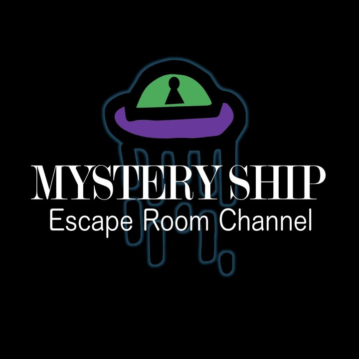 Mystery Ship Escape Room Channel Podcast