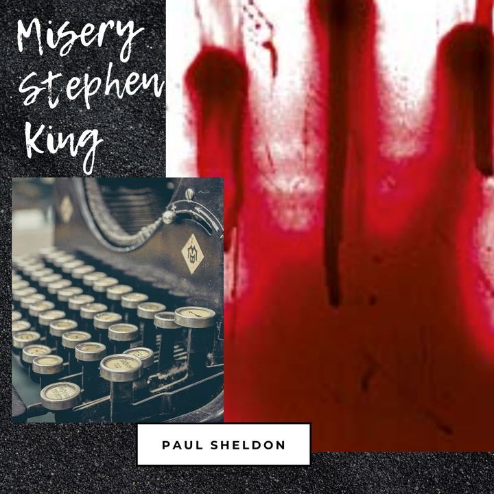 PAUL SHELDON (MISERY)
