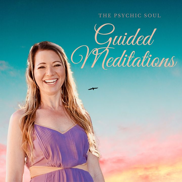 The Psychic Soul Meditations