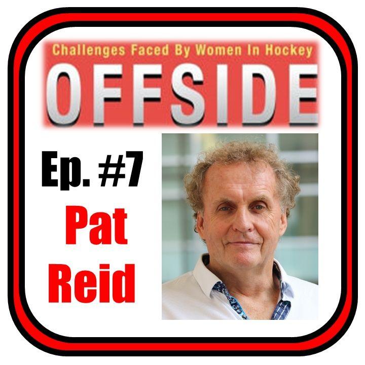 Offside #7 - Pat Reid