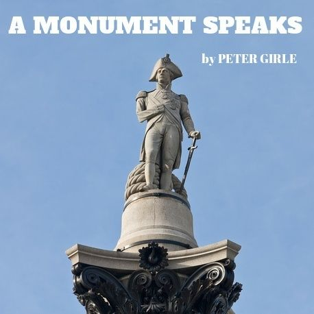 A MONUMENT SPEAKS - by Peter Girle