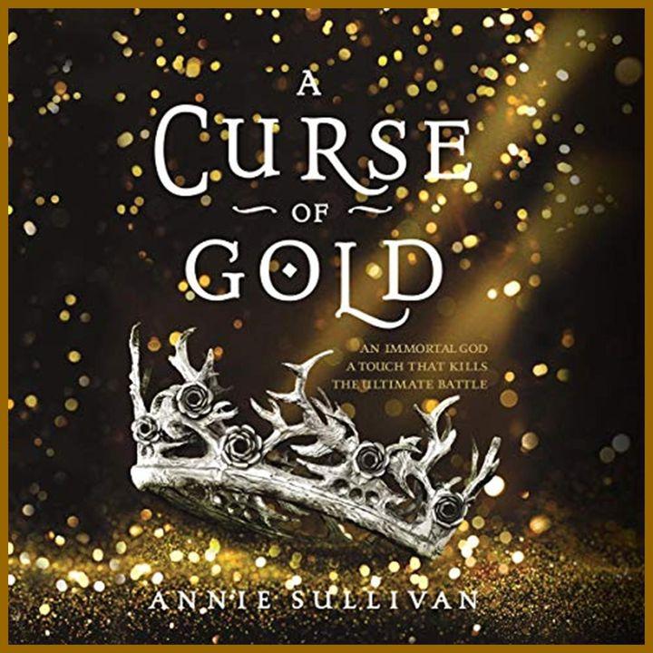 ANNIE SULLIVAN - A Curse of Gold