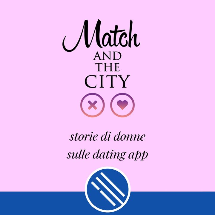 Match and the City