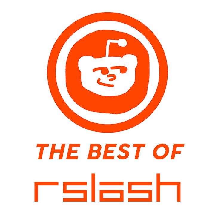 The Best of RSlash | Best Reddit Stories
