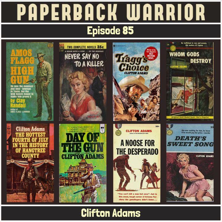 Episode 85: Clifton Adams