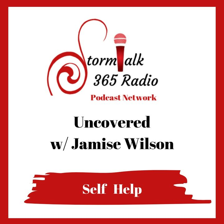 Uncovered w/ Jamise Wilson ( Archived )