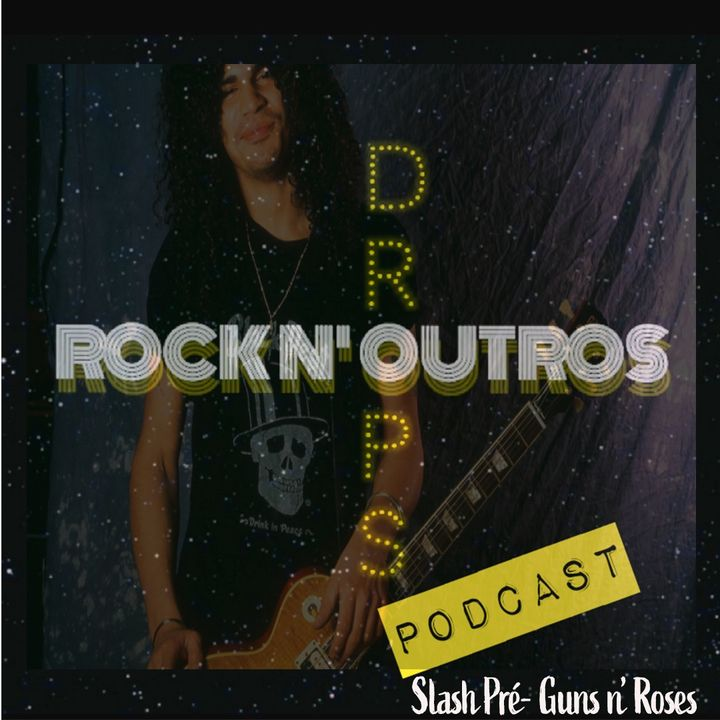 Ep.2 - Slash na Era pré Guns n' Roses