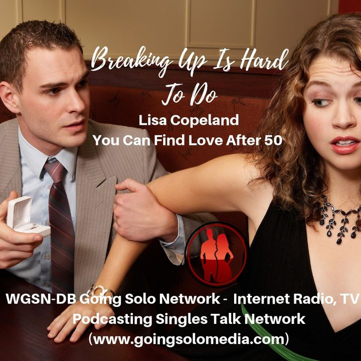 Breaking Up Is Hard To Do- Lisa Copeland