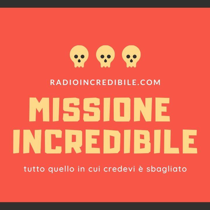 Missione Incredibile