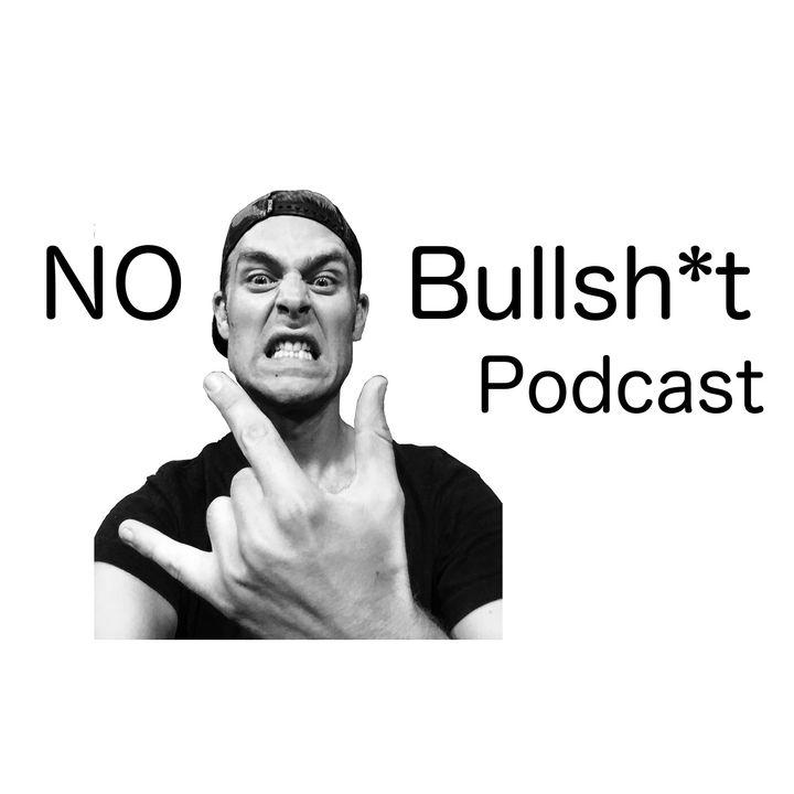 No Bullsh*t Podcast