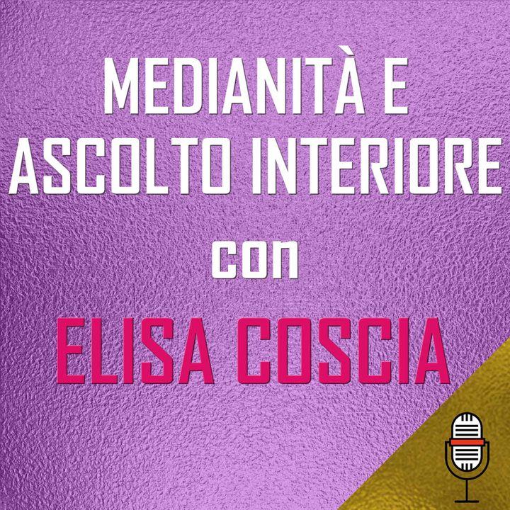 Puntata del 27/04/2020 - Elisa Coscia: Medianità e Ascolto Interiore