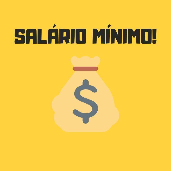 O Salário Mínimo tem de acabar!