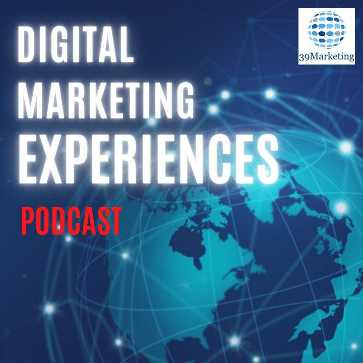 Digital Marketing Experiences   39Marketing