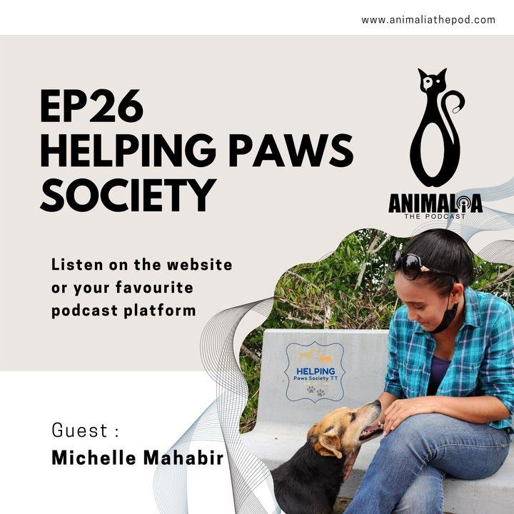 ANIMALIA 26 - Helping Paws Society - 25Jun21