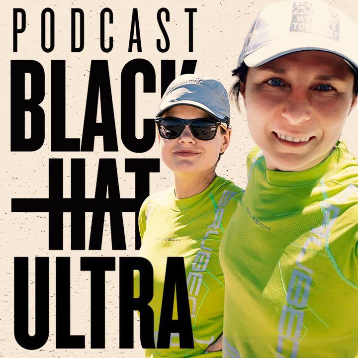 #37 Aneta Mikulska & Joanna Świderska - support story - Black Hat Ultra - podcast