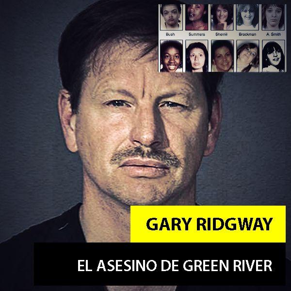 Gary Ridgway | El Asesino de Green River