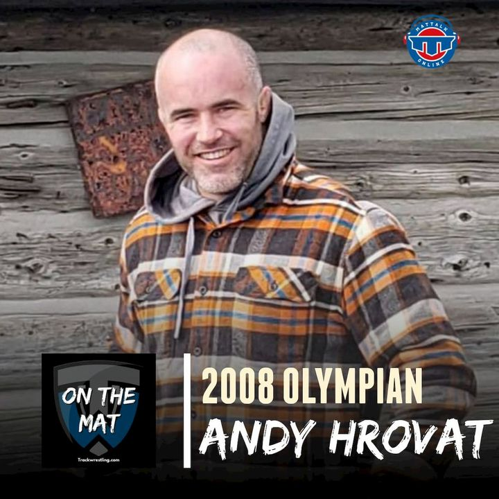 2008 Olympian Andy Hrovat's unique perspective on Russian wrestling - OTM593