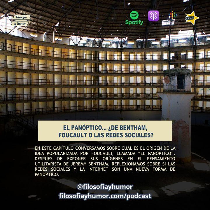 El panóptico... ¿de Bentham, Foucault o las redes sociales?